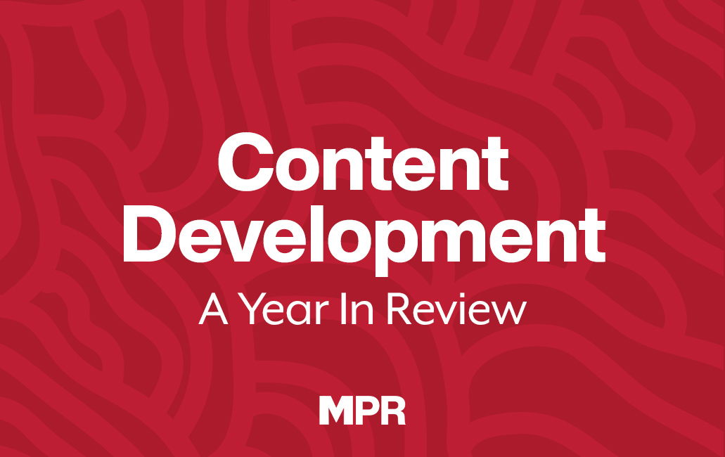 Content Development: A Year in Review